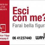 Ideazione naming campagna affissione Wayap