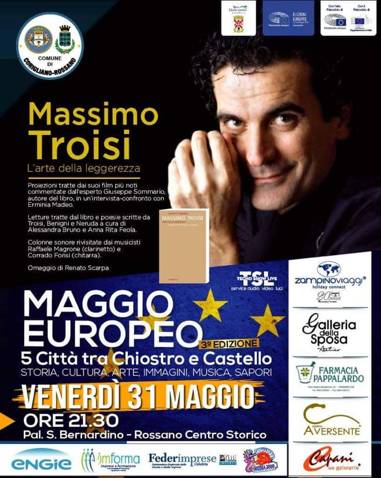 Massimo Troisi L'arte della leggerezza a Rossano Calabro per Maggio Europeo 2019